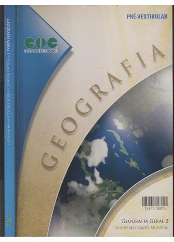 Geografia Geral - Volume 1 - A Ordem Mundial e o Setor Terciário na Globalização