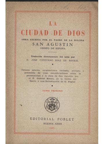 La Ciudad de Dios - 2 Volumes - Com Ex-Libris do J. Pereira de Mattos