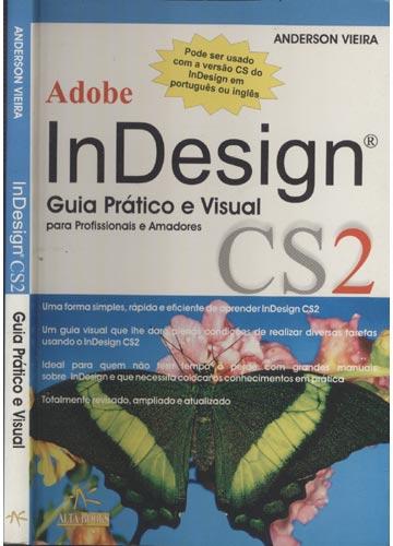 InDesign CS2 - Guia Prático e Visual para Profissionais e Amadores