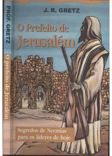 O Prefeito de Jerusalém