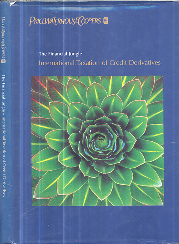 The Financial Jungle - International Taxation of Credit Derivatives