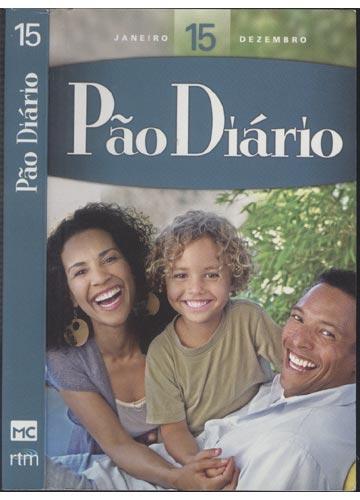 Pão Diário - Nº. 15 - Janeiro / Dezembro