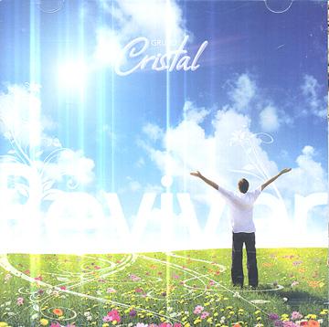 Grupo Cristal - Reviver *duplo*