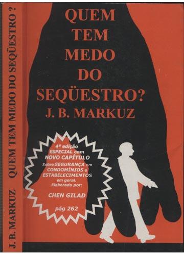 Quem Tem Medo do Sequestro?