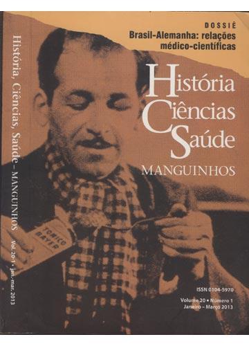 História Ciências Saúde - Manguinhos - Volume 20 - Nº.1 / Janeiro - Março 2013