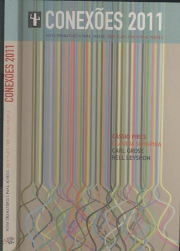 Conexões 2011 - Nova Dramaturgia para Jovens / New Plays for Young