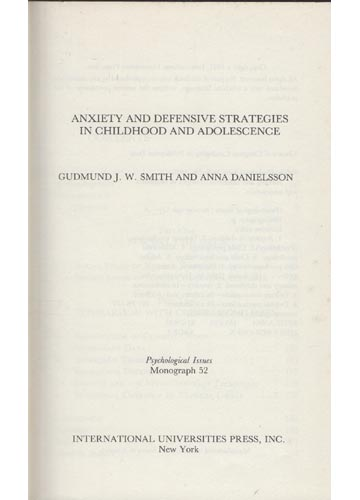 Anxiety and Defensive Strategies in Childhood and Adolescence