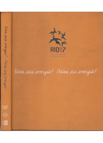 Rio 2007 - Viva essa Energia!