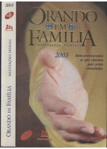 Orando em Família - Meditações Diárias