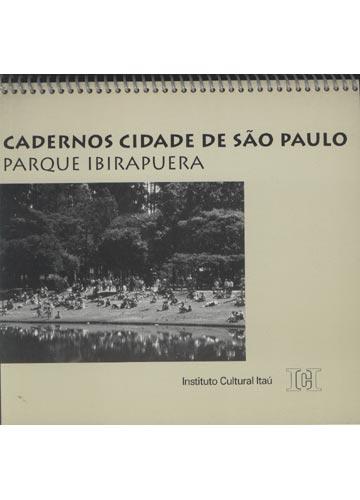 Cadernos Cidade De São Paulo - Parque Ibirapuera
