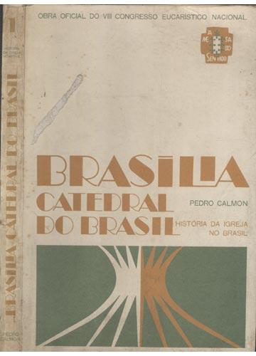 Brasília - Catedral do Brasil
