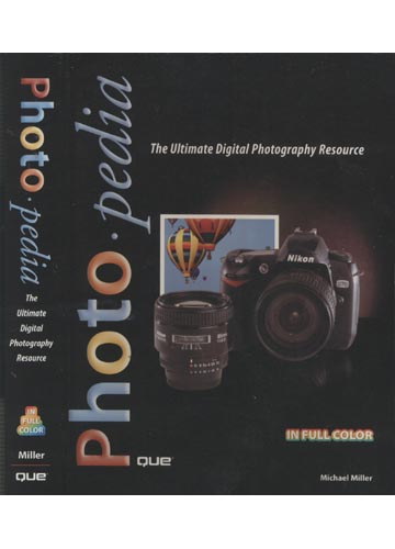 Photo - Pedia - The Ultimate Digital Photography Resource