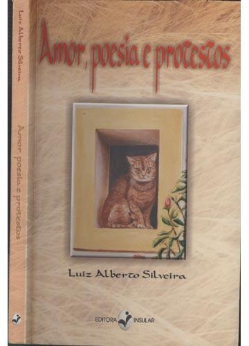 Amor Poesia e Protestos