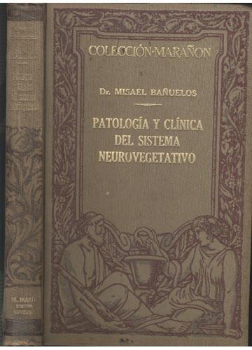 Patología y Clínica del Sistema Neurovegetativo