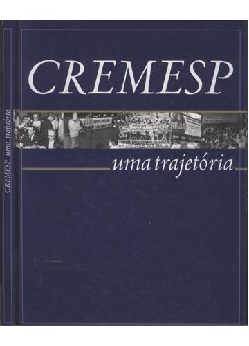 CREMESP - Uma Trajetória