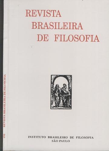 Revista Brasileira de Filosofia - Fasc 192 - Volume XLIV